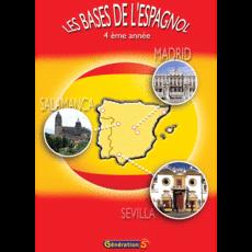 Les bases de l'Espagnol - 4ème Année