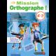 Visuel Mission Orthographe 4ème - 3ème