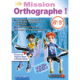 Visuel Mission Orthographe 6ème - 5ème