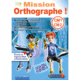 Visuel Mission Orthographe CM1 - CM2